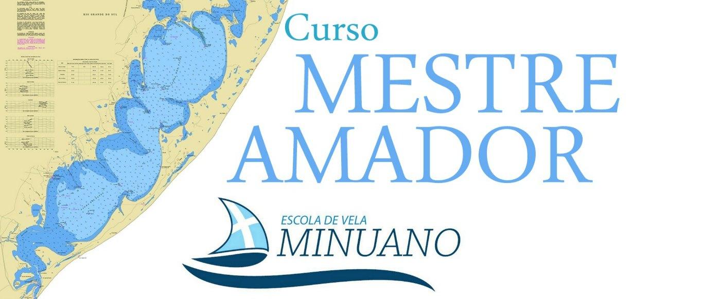 Curso Mestre Amador em maio na Escola de Vela Minuano. Inscrições abertas!