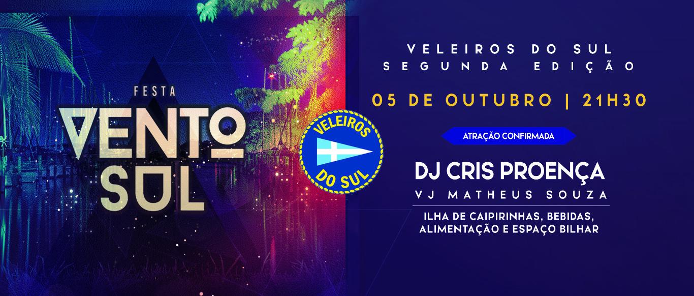 DJ Cris Proença, conhecida na noite de SP, será a atração na festa Vento Sul. Lote especial está à venda!